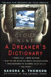 Cloud Nine: A Dreamer's Dictionary by Sandra A Thomson