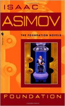 The Foundation Novels by Isaac Asimov