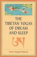 The Tibetan Yogas and Dream and Sleep