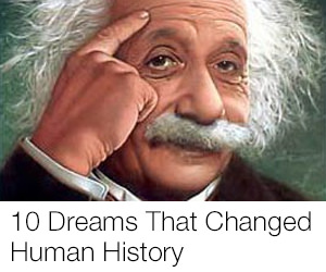 10 Dreams That Changed The Course of History