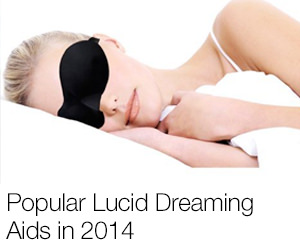Popular Lucid Dreaming Aids in 2014