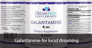 Galantamine for lucid dreaming