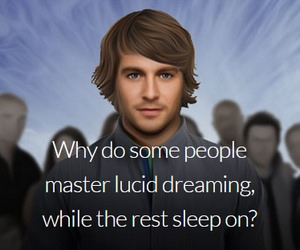Why Do Some People Master Lucid Dreaming While Others Sleep On?