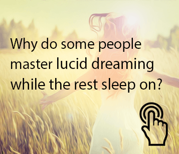 Lucid Dreaming at Your Fingertips