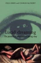 Lucid Dreaming: The Paradox of Consciousness During Sleep